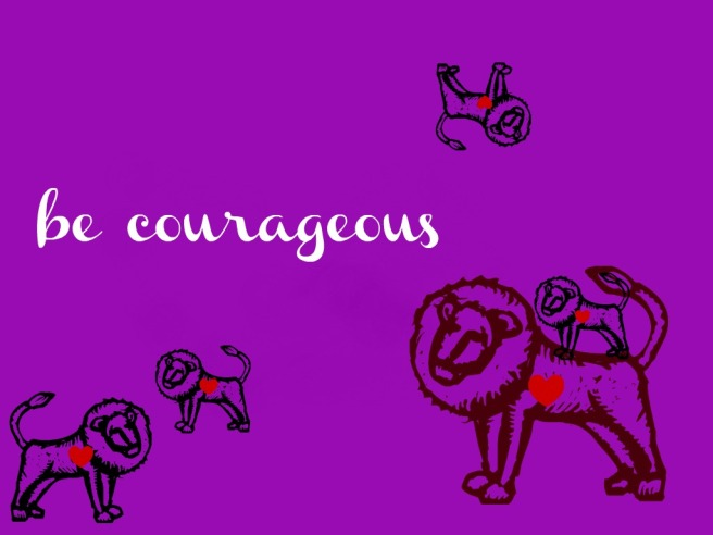 lion be courageous purple