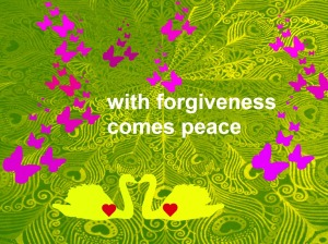 with forgiveness comes peace