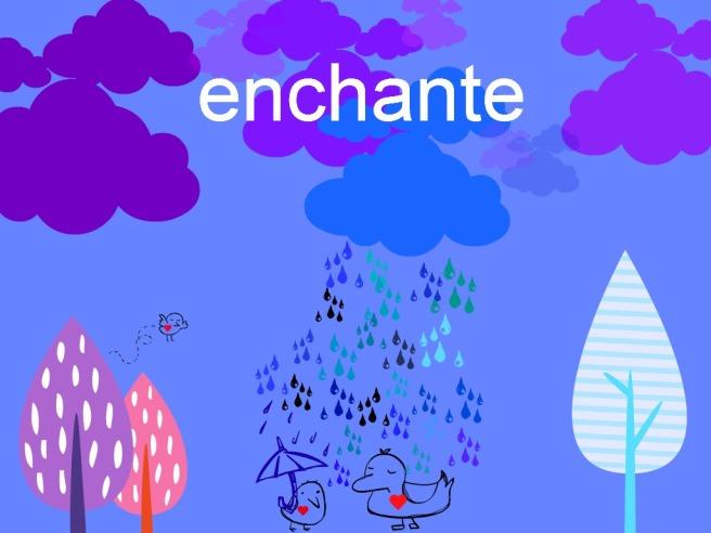 raining enchante