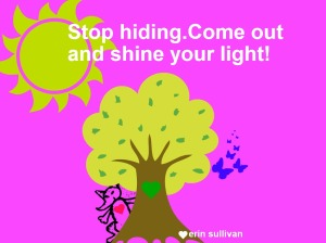 stop hiding
