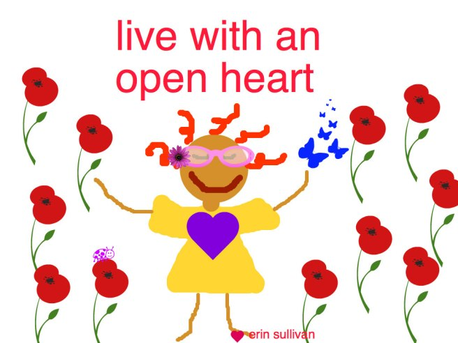 live with an open heart
